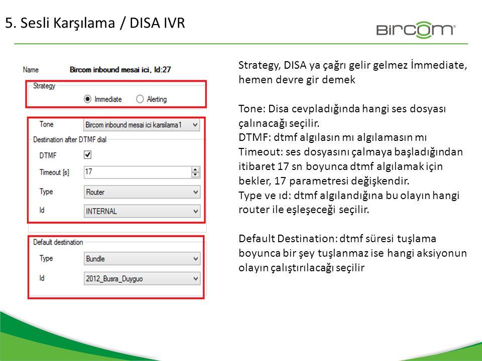5. Sesli Karşılama / DISA IVR