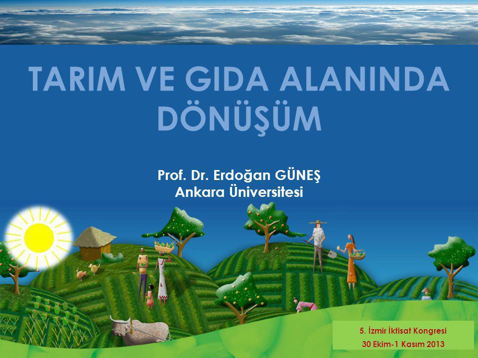 TARIM VE GIDA ALANINDA DÖNÜŞÜM 5. İzmir İktisat Kongresi