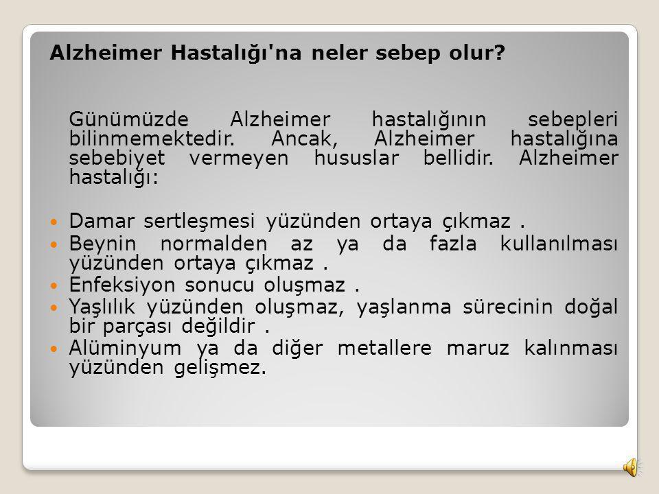 Alzheimer Hastalığı na neler sebep olur