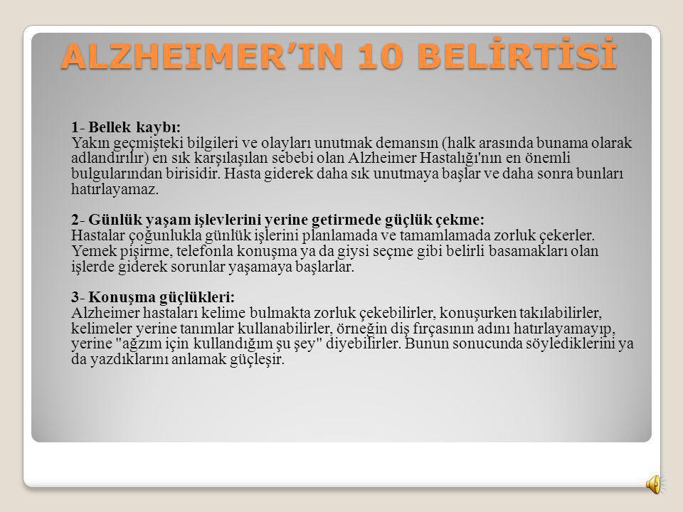 ALZHEIMER'IN 10 BELİRTİSİ