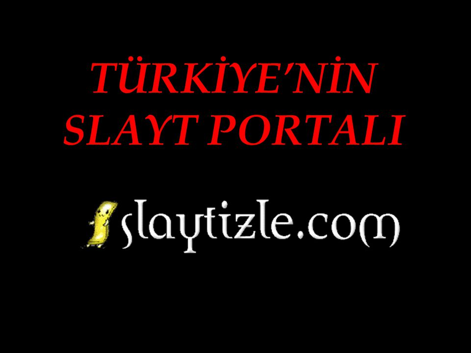 TÜRKİYE'NİN SLAYT PORTALI