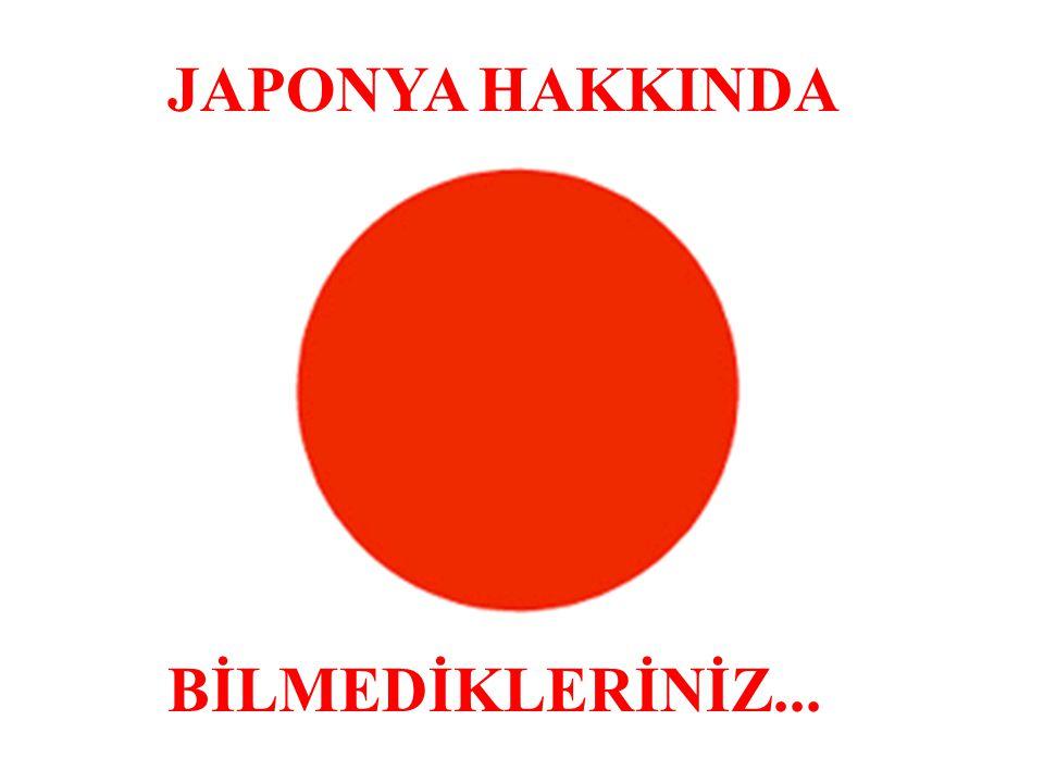 JAPONYA HAKKINDA BİLMEDİKLERİNİZ...