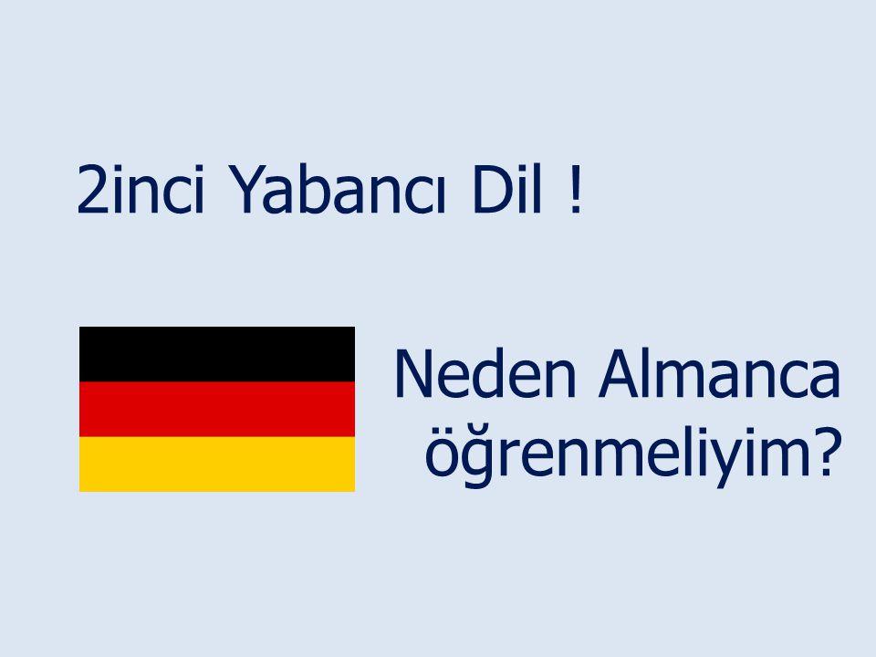 2inci Yabancı Dil ! Neden Almanca öğrenmeliyim