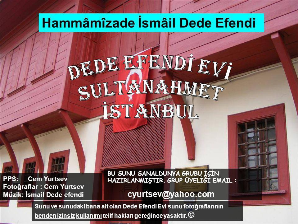 DEDE EFENDİ EVİ SULTANAHMET İSTANBUL