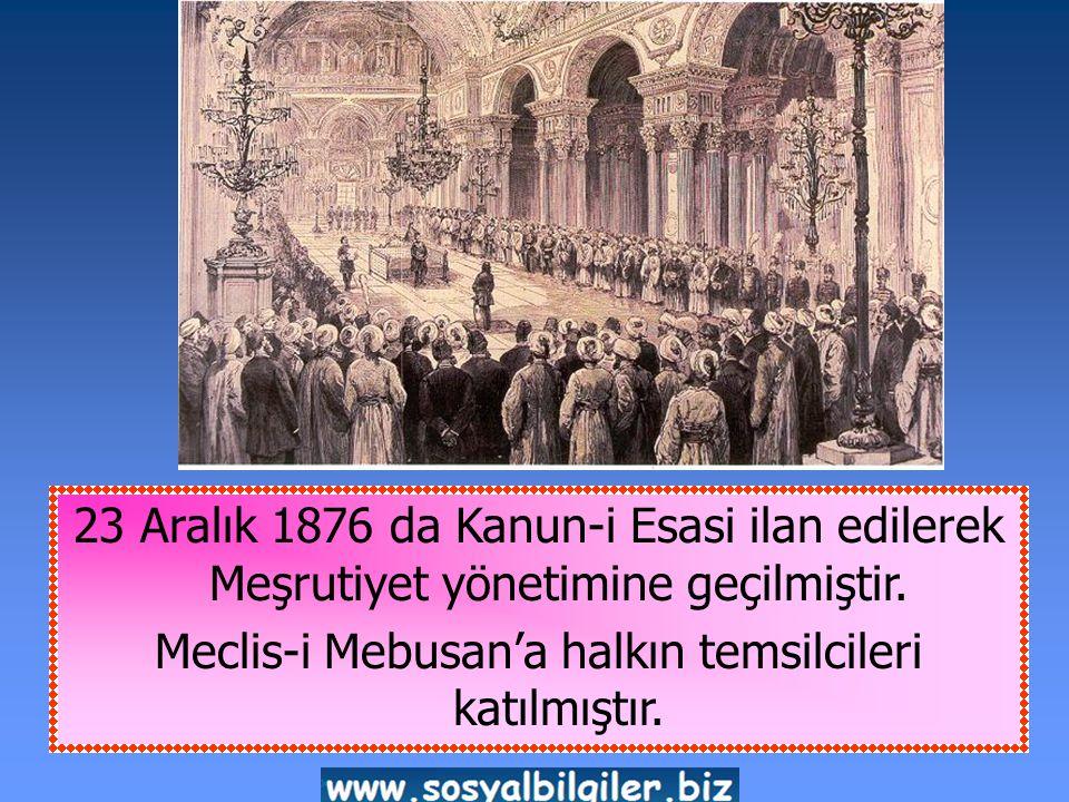 Meclis-i Mebusan'a halkın temsilcileri katılmıştır.