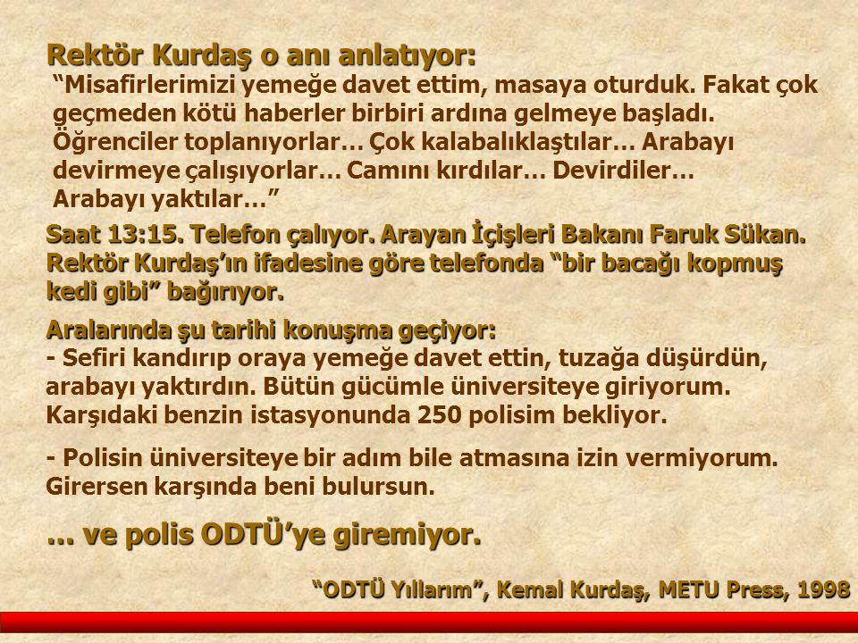 Rektör Kurdaş o anı anlatıyor: