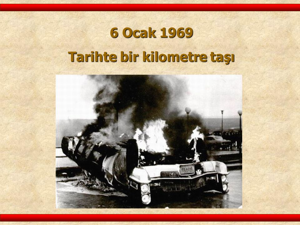 Tarihte bir kilometre taşı