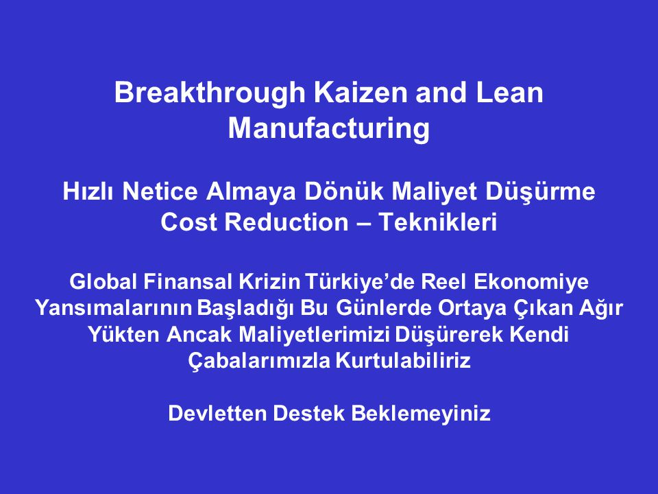kaizen costing for lean manufacturing a case study Kaizen method in production management 21 study case in manufacturing phase title kaizen costing.