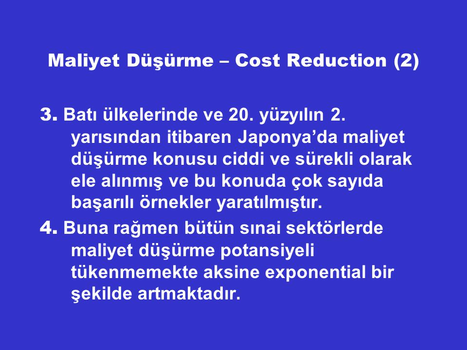 Maliyet Düşürme – Cost Reduction (2)