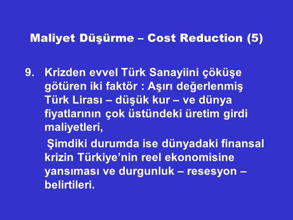 Maliyet Düşürme – Cost Reduction (5)