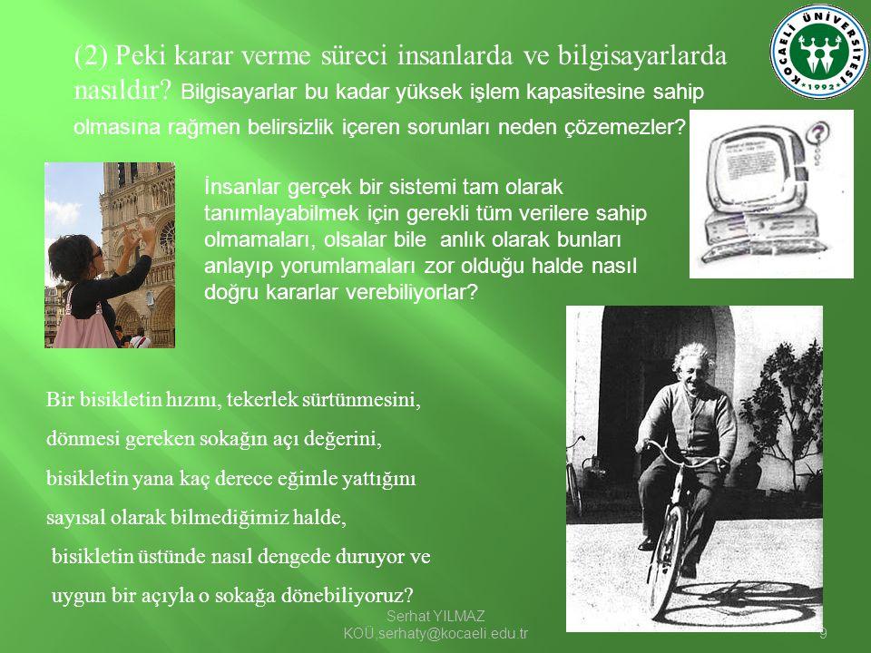 Serhat YILMAZ KOÜ,serhaty@kocaeli.edu.tr