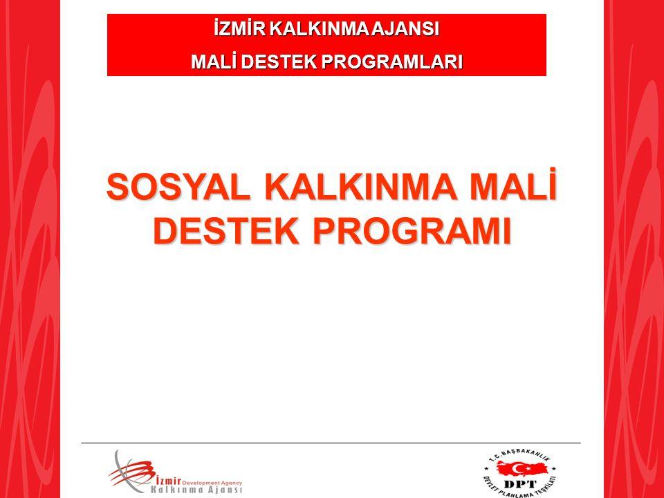 MALİ DESTEK PROGRAMLARI SOSYAL KALKINMA MALİ DESTEK PROGRAMI