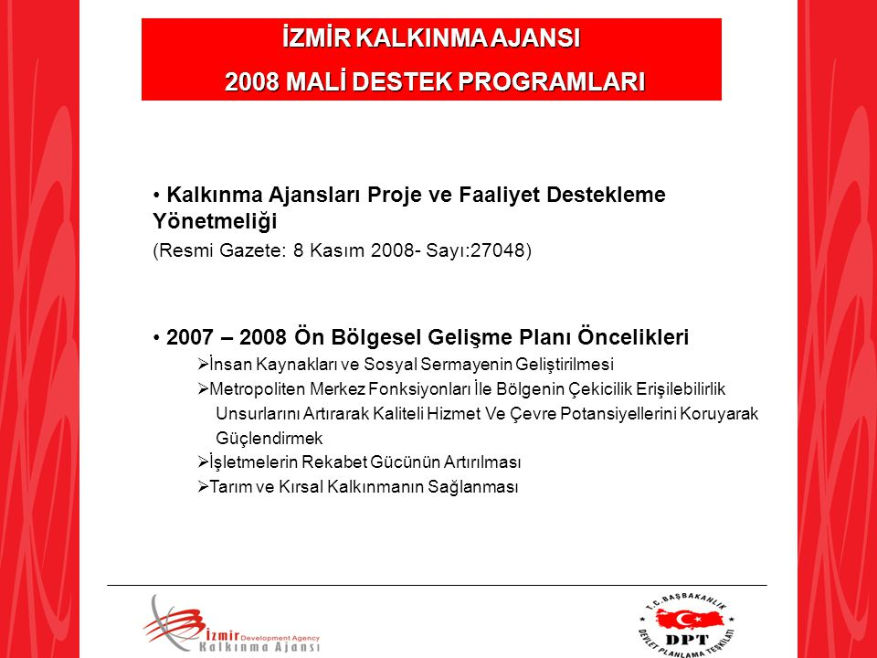 2008 MALİ DESTEK PROGRAMLARI