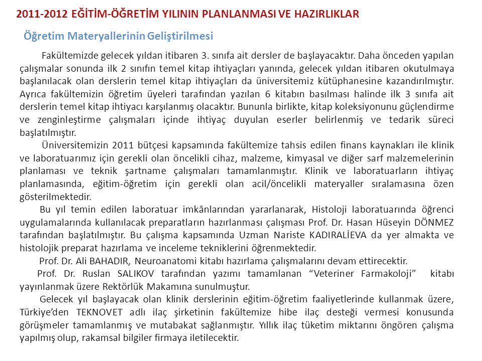 2011-2012 EĞİTİM-ÖĞRETİM YILININ PLANLANMASI VE HAZIRLIKLAR