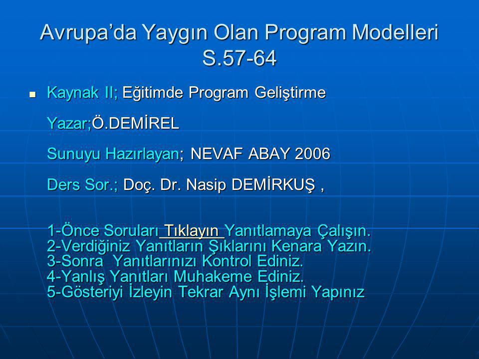 Avrupa'da Yaygın Olan Program Modelleri S.57-64