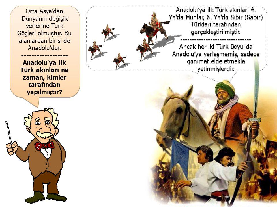 Anadolu'ya ilk Türk akınları ne zaman, kimler tarafından yapılmıştır
