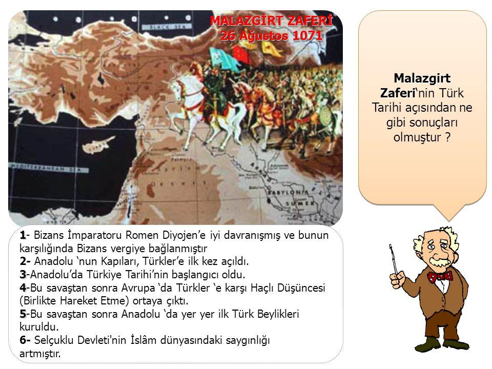 MALAZGİRT ZAFERİ 26 Ağustos 1071