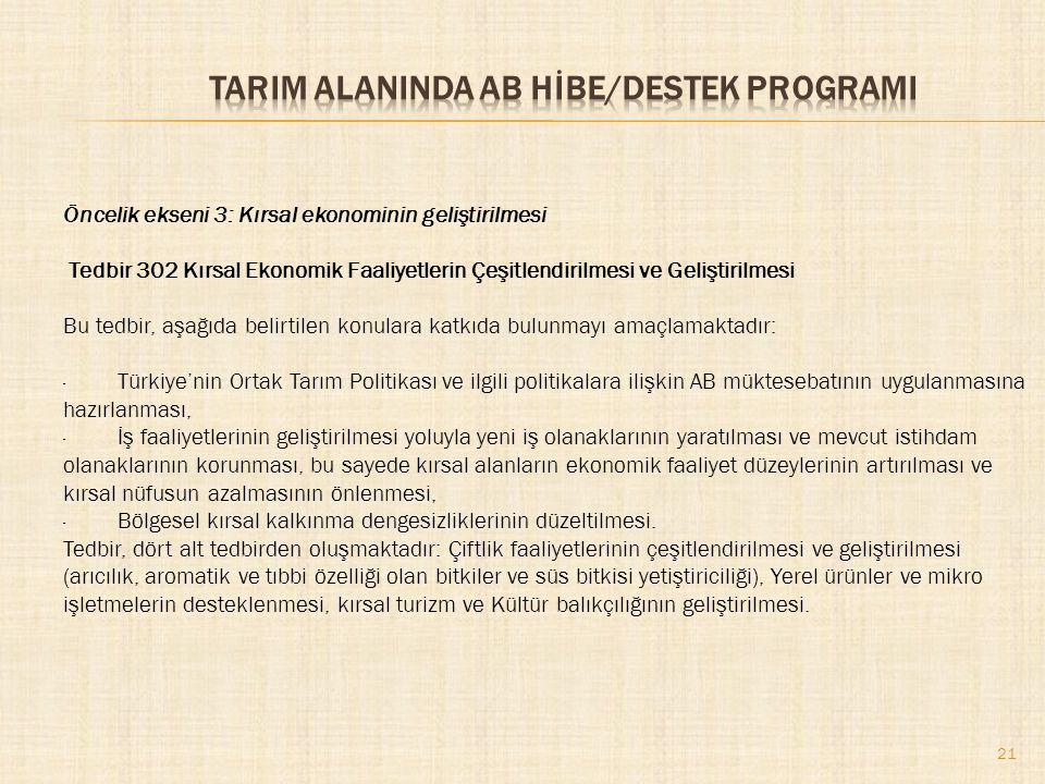 TARIM ALANINDA AB HİBE/DESTEK PROGRAMI