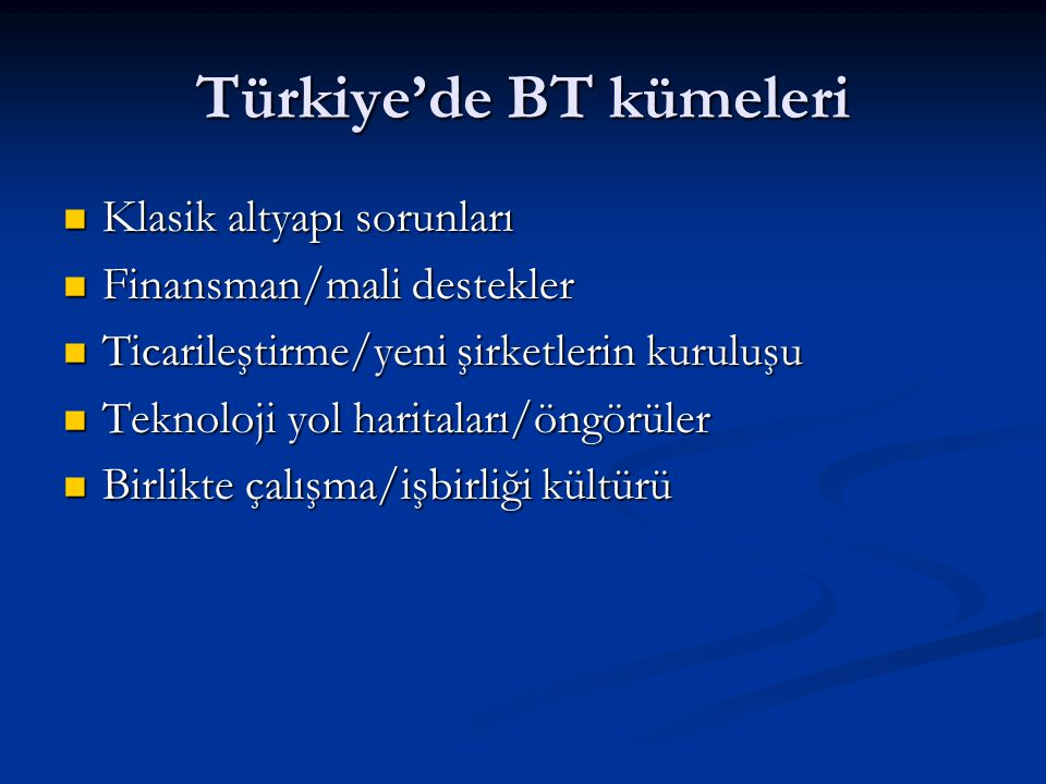 Türkiye'de BT kümeleri