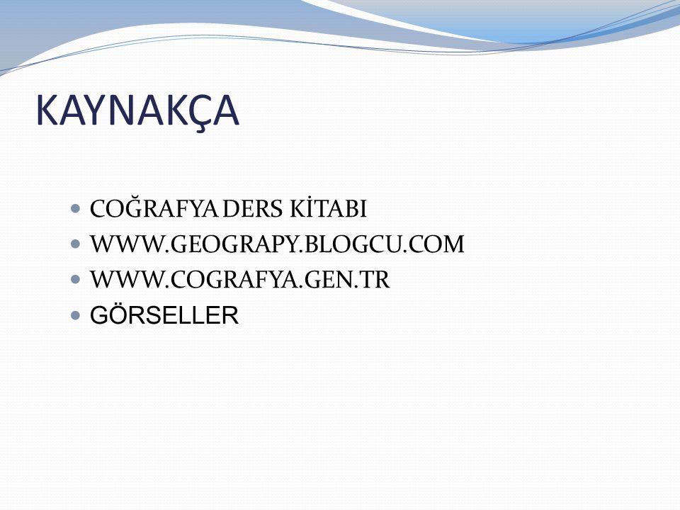 KAYNAKÇA COĞRAFYA DERS KİTABI WWW.GEOGRAPY.BLOGCU.COM