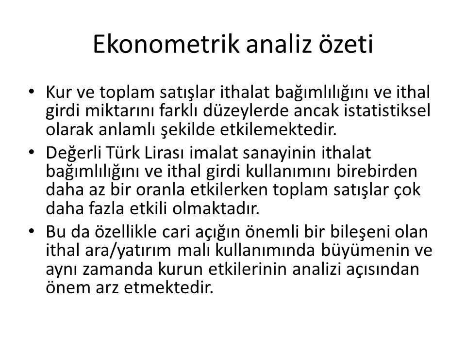 Ekonometrik analiz özeti