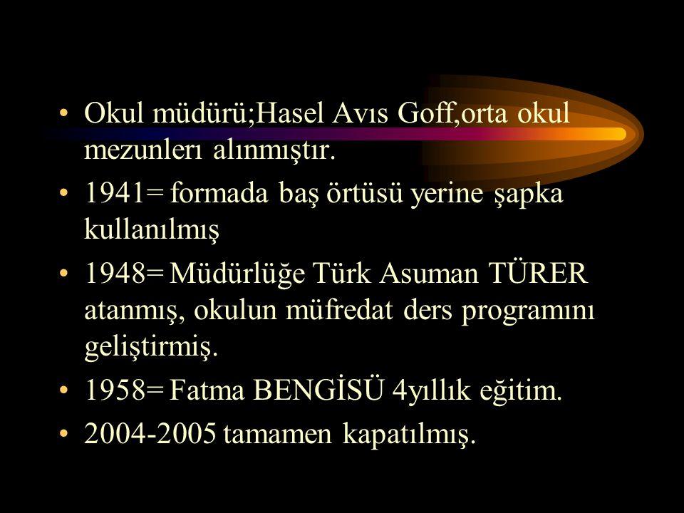 Okul müdürü;Hasel Avıs Goff,orta okul mezunlerı alınmıştır.
