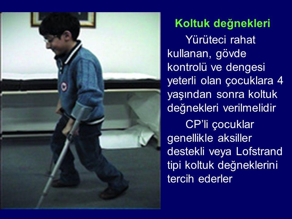 Koltuk değnekleri Yürüteci rahat kullanan, gövde kontrolü ve dengesi yeterli olan çocuklara 4 yaşından sonra koltuk değnekleri verilmelidir.