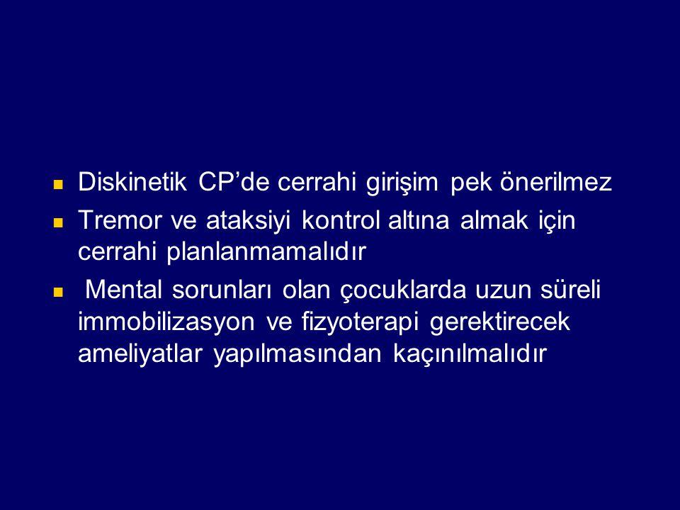 Diskinetik CP'de cerrahi girişim pek önerilmez