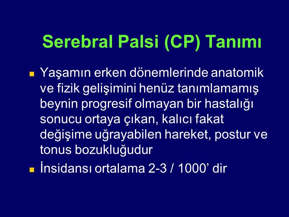 Serebral Palsi (CP) Tanımı