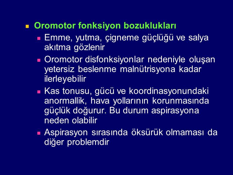 Oromotor fonksiyon bozuklukları