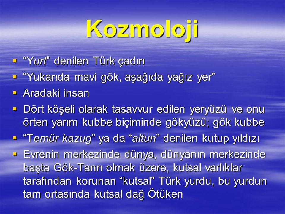 Kozmoloji Yurt denilen Türk çadırı