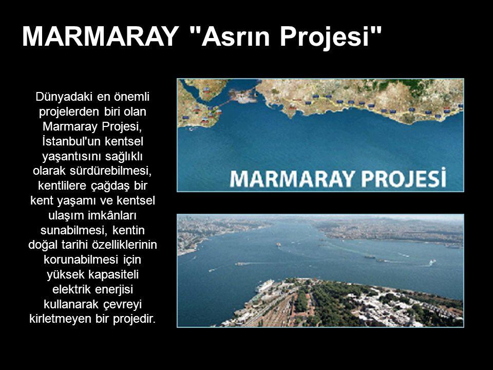 MARMARAY Asrın Projesi