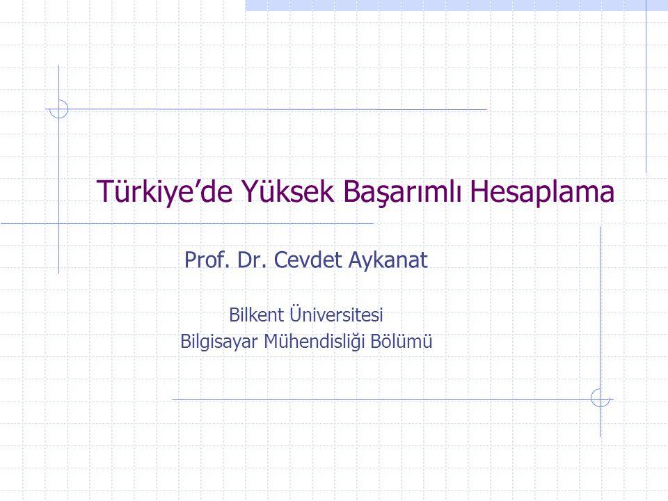 Türkiye'de Yüksek Başarımlı Hesaplama