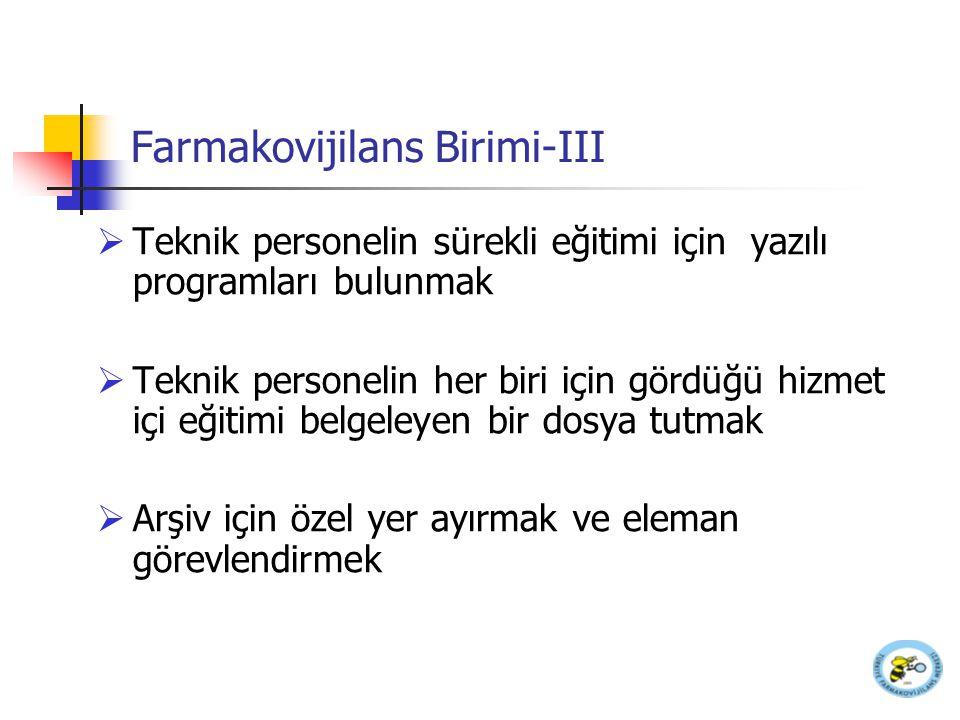 Farmakovijilans Birimi-III