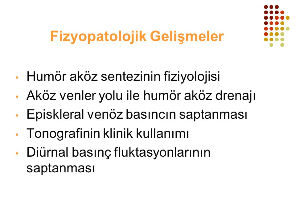 Fizyopatolojik Gelişmeler
