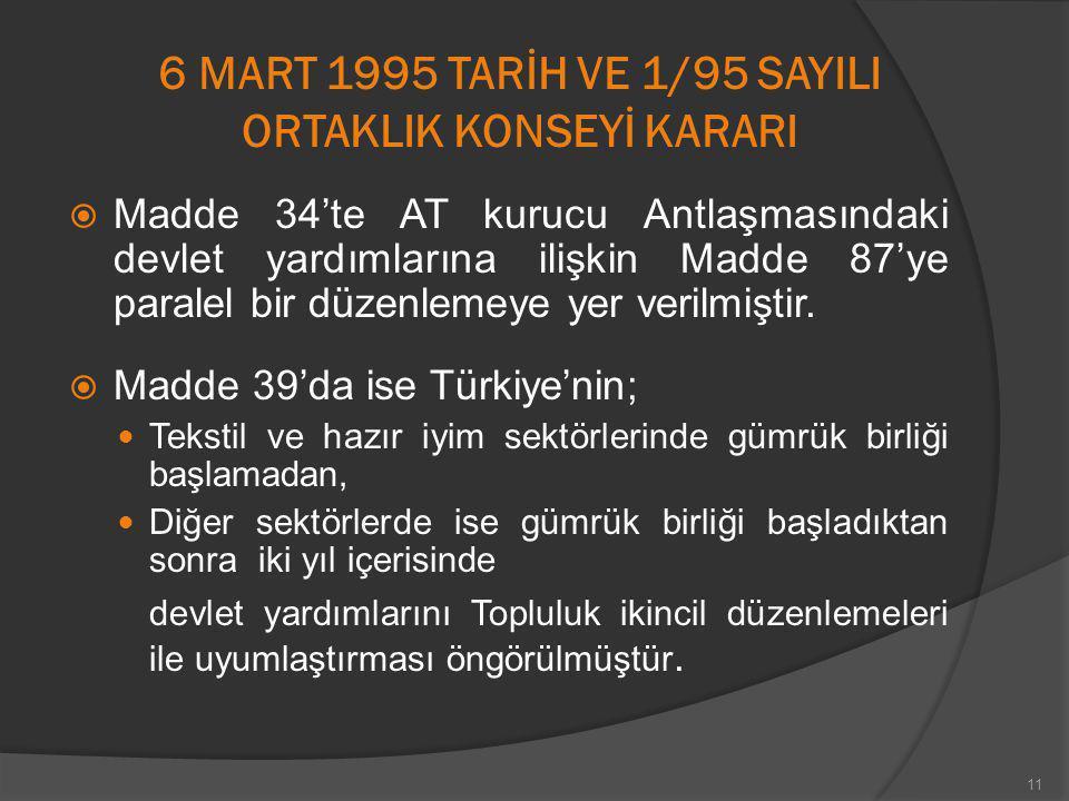 6 MART 1995 TARİH VE 1/95 SAYILI ORTAKLIK KONSEYİ KARARI