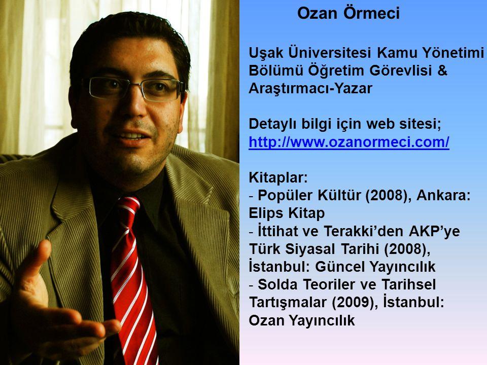 Ozan Örmeci Uşak Üniversitesi Kamu Yönetimi Bölümü Öğretim Görevlisi &