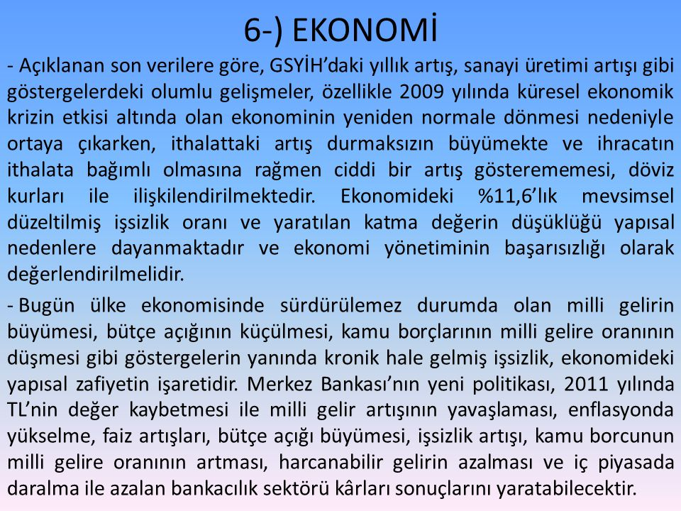 6-) EKONOMİ