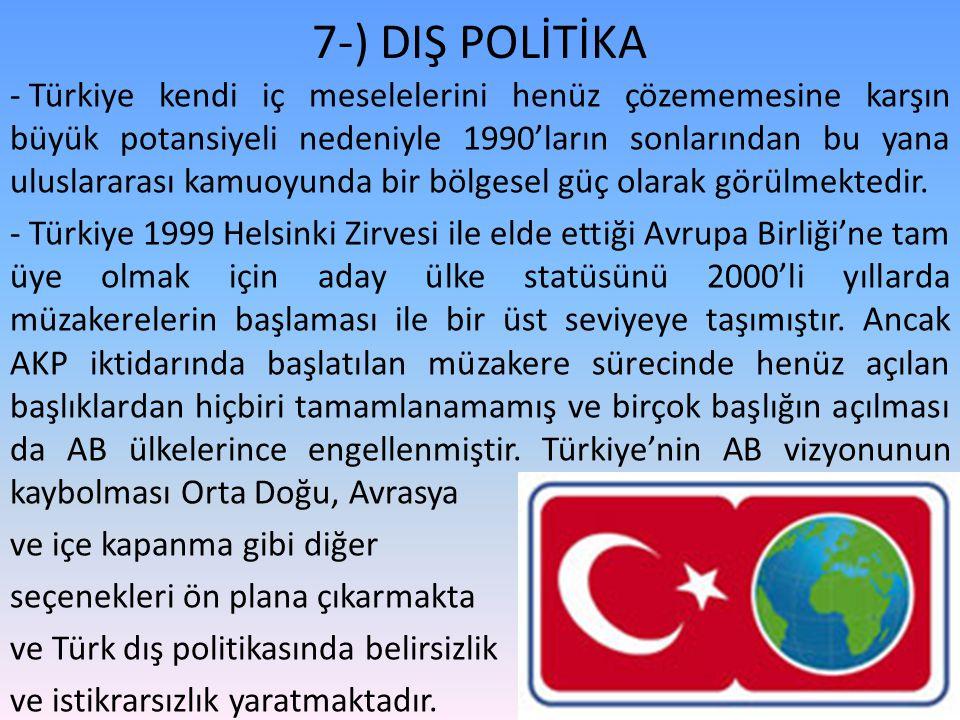 7-) DIŞ POLİTİKA