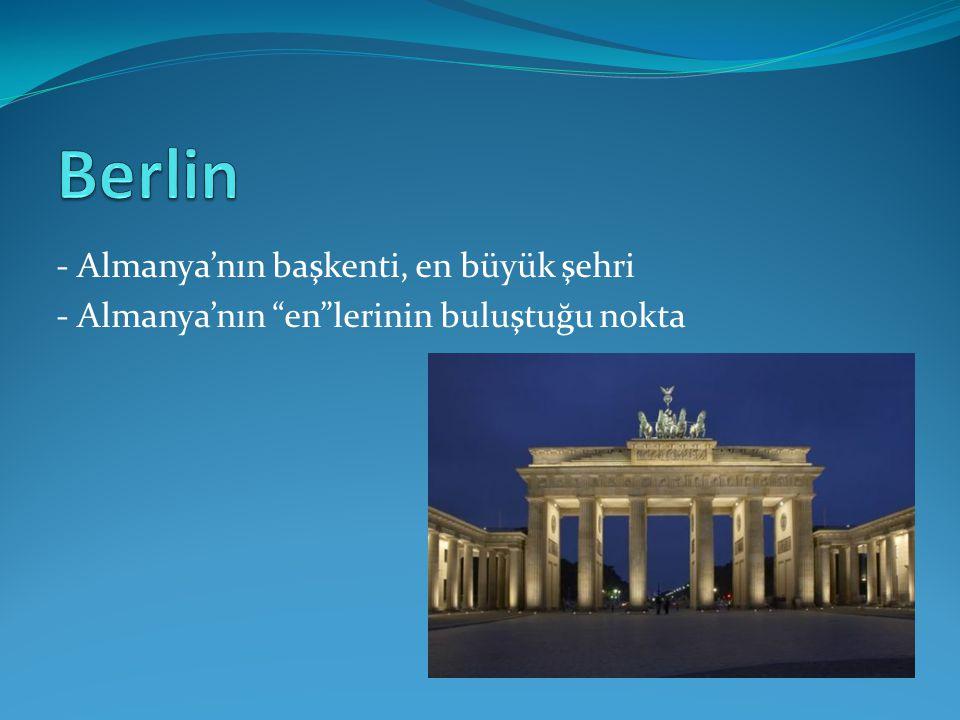 Berlin - Almanya'nın başkenti, en büyük şehri