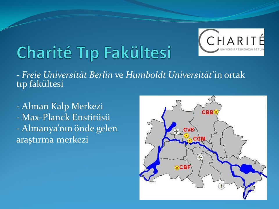 Charité Tıp Fakültesi - Freie Universität Berlin ve Humboldt Universität'in ortak tıp fakültesi. - Alman Kalp Merkezi.