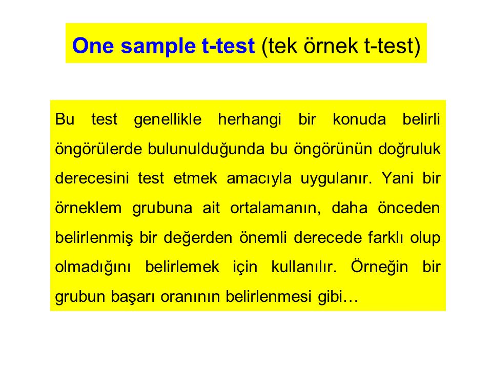 One sample t-test (tek örnek t-test)