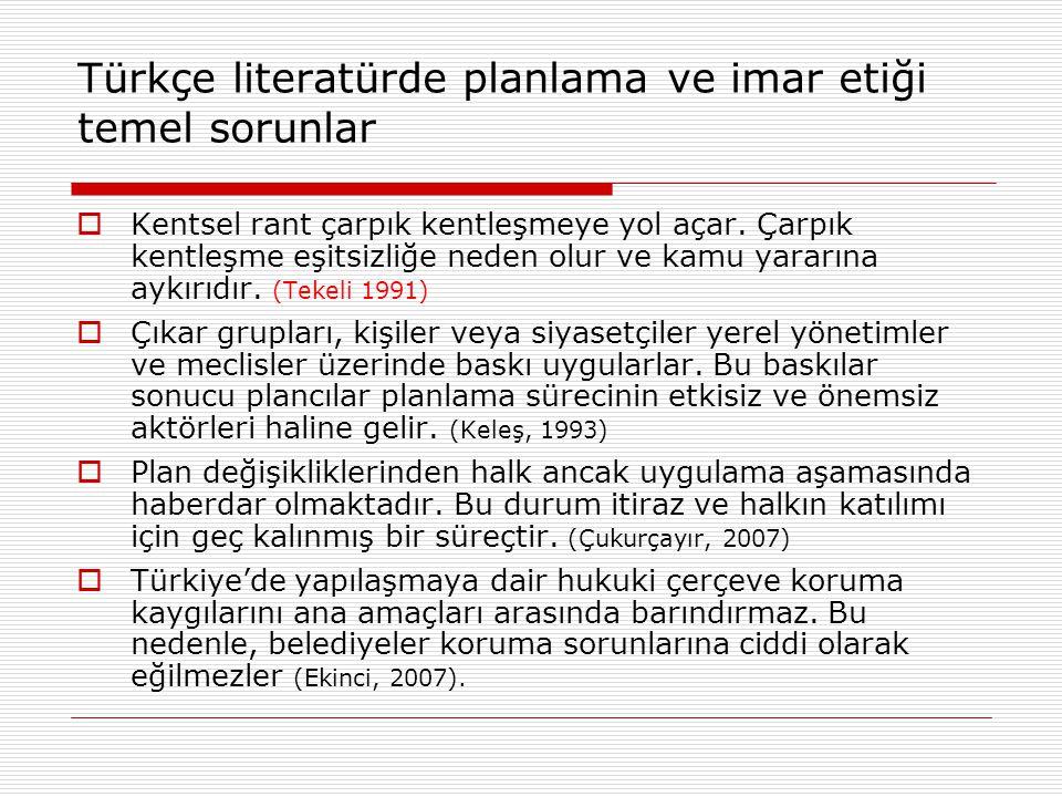 Türkçe literatürde planlama ve imar etiği temel sorunlar