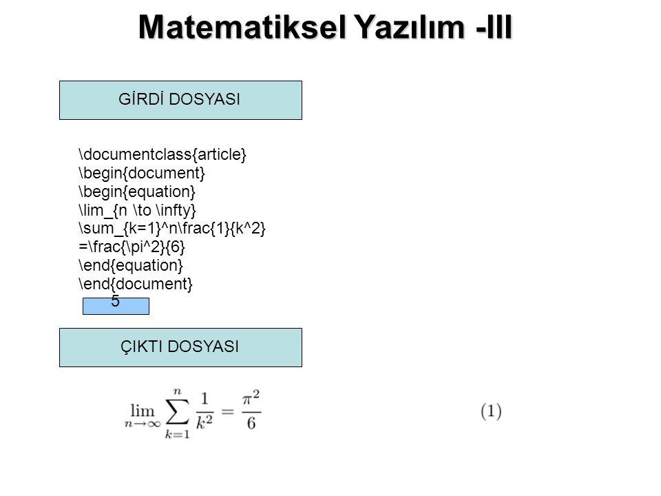 Matematiksel Yazılım -III