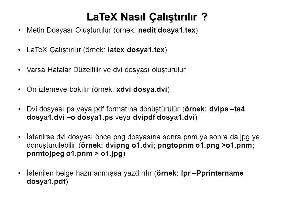 LaTeX Nasıl Çalıştırılır