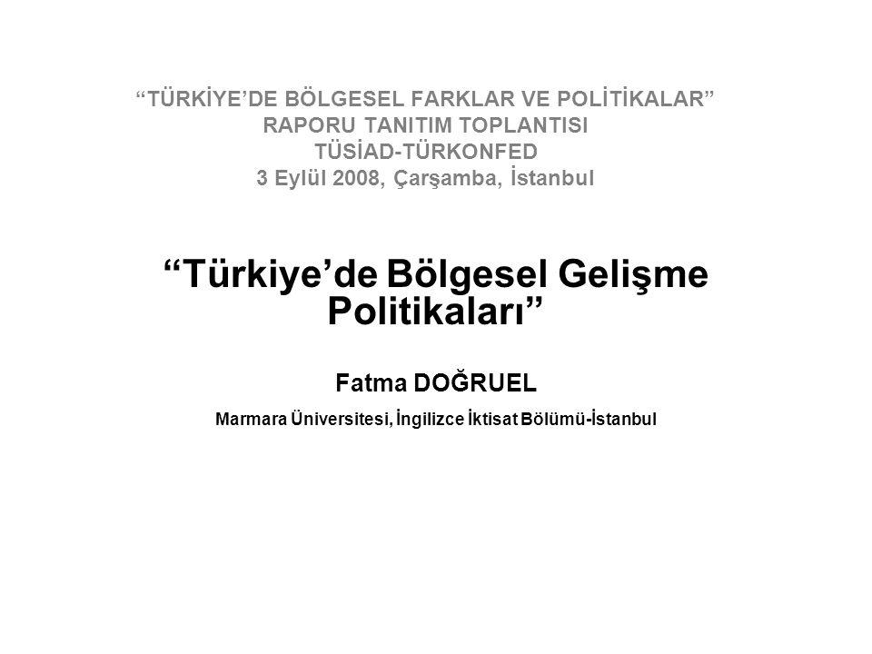 Türkiye'de Bölgesel Gelişme Politikaları