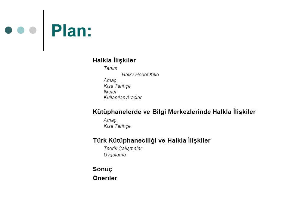 Plan: Halkla İlişkiler Tanım
