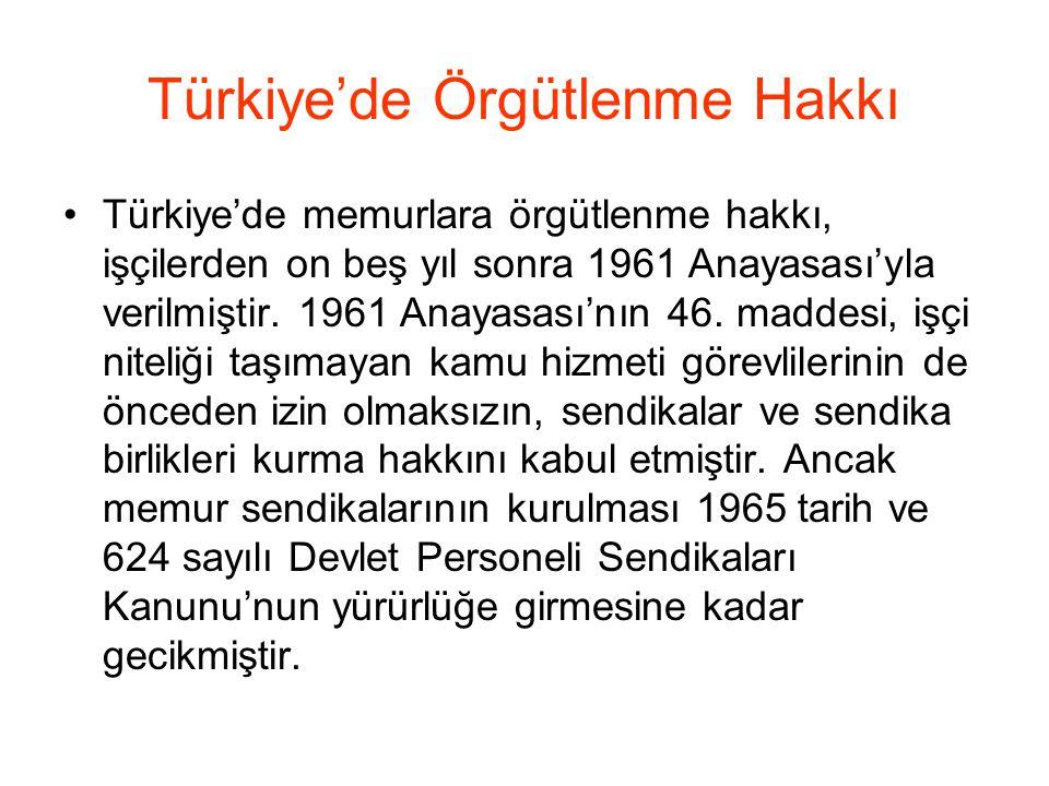 Türkiye'de Örgütlenme Hakkı