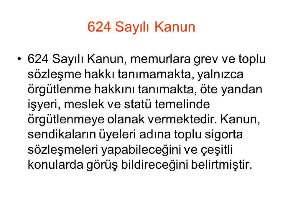 624 Sayılı Kanun