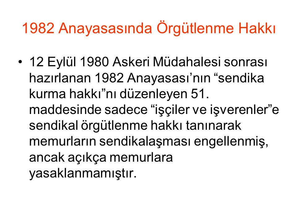 1982 Anayasasında Örgütlenme Hakkı